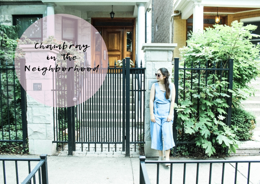 Outfits: Chambray in the Neighborhood